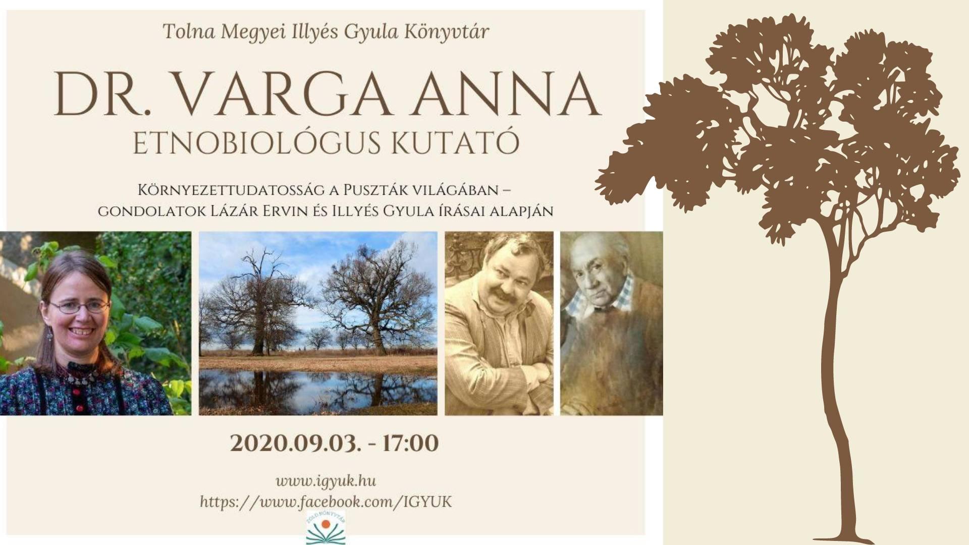 Dr. Varga Anna etnobiológus kutató: Környezettudatosság a Puszták világában-Lázár Ervin és Illyés Gyula írásai alapján