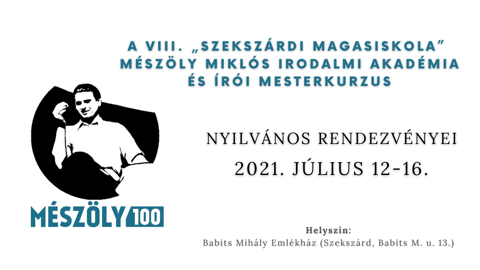 Mészöly 100 – VIII. Szekszárdi Magasiskola